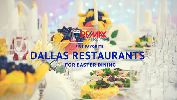 Best Dallas Restaurants for Easter