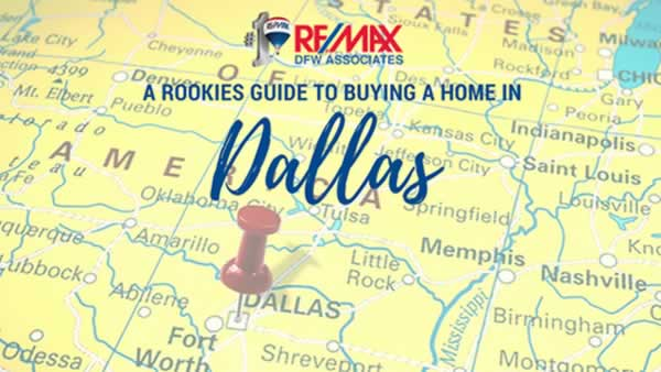 Rookies Guide Buying a Home in Dallas